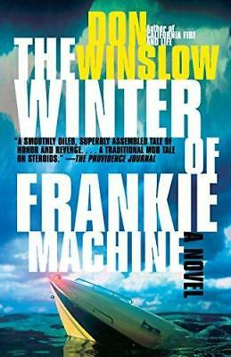 The Winter of Frankie Machine by Don Winslow (Paperback, 2007)