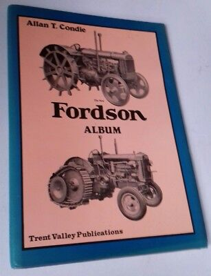 Hardback book, The New Fordson Album. 1985. signed by Allan T Condie.
