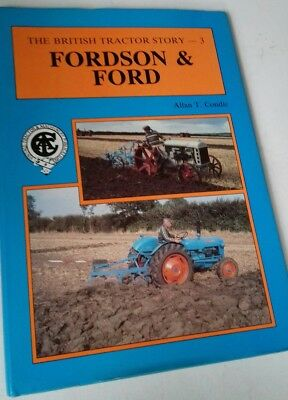 Hardback book, The British Tractor Story 3, Fordson & Ford by Allan T Condie.