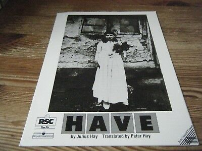 1989  Theatre  Programme -  Have  -     At   Rsc  -  The Pit    Vgc