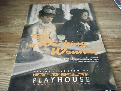 1992 - Theatre  Programme  - Zola's,   A Working Woman    West Yorks  Playhouse
