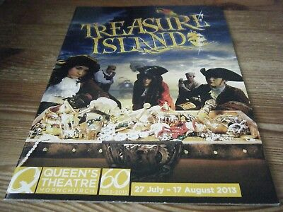 2013  - Theatre  Programme - Treasure  Island   At The Queens Theatre Hornchurch