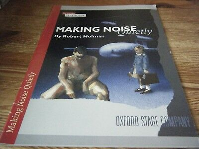 Theatre  Programme  -  Making Noise  Quietly -  Oxford  Stage  Company   Vgc