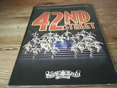 2007   THEATRE  PROGRAMME  -  42nd STREET  -  THEATRE ROYAL  NOTTINGHAM  VGC
