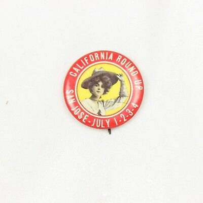 Antique Vtg San Jose Round Up Pinback Pin California Rodeo July 4 Cowgirl 1.25""