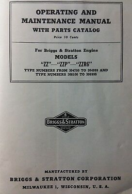 "Briggs Stratton model ""ZZ"" ZZP ""ZR6"" Engine Owner, Parts & Service Repair Manual"