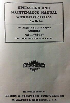 Briggs Stratton WI WIPR-6 Hit Miss Engine Owner, Parts & Service Repair Manual