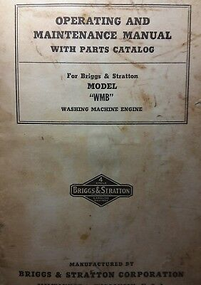 Briggs & Stratton WMB Hit Miss Engine Owner, Parts & Service Repair Manual Gas