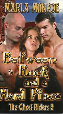 Between a Rock and a Hard Place by Marla Monroe