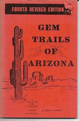 GEM TRAILS OF ARIZONA paperback field guide w/maps 4th revised edition 1974