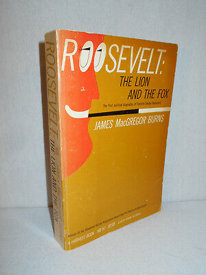 Roosevelt : The Lion and the Fox by James MacGregor Burns (1956, Paperback)