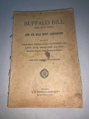 1893 Buffalo Bill and his Wild West Companions Hon W F William Cody HC Illus Bk
