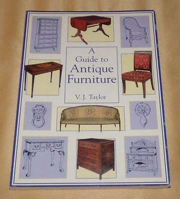 A Guide To Antique Furniture Soft Cover Book By V J Taylor