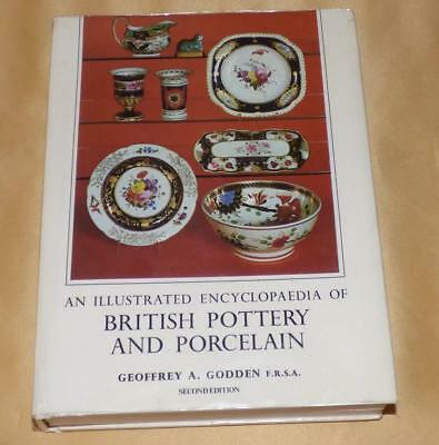 An Illustrated Encycopedia Of British Pottery & Porcelain Book By G Godden