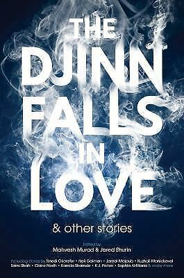 The Djinn Falls in Love and Other Stories, Wecker, Helene,Malik, Usman,Al-Maria,