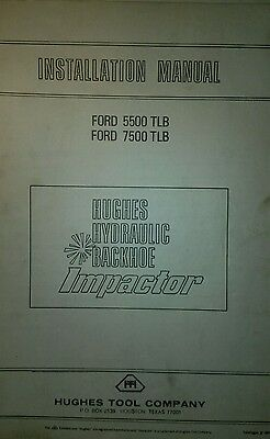 Hughes Hydraulic Impactor Manual for Ford 5500 7500 Tractor Loader Backhoe TLB