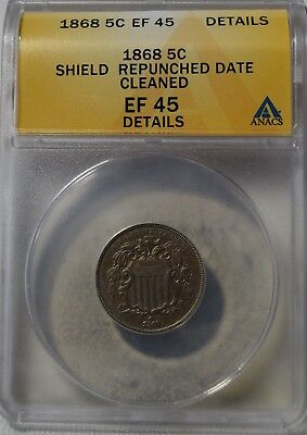 "1868 Shield Nickel ""ANACS EF45 Details"" RePunched Date Cleaned"