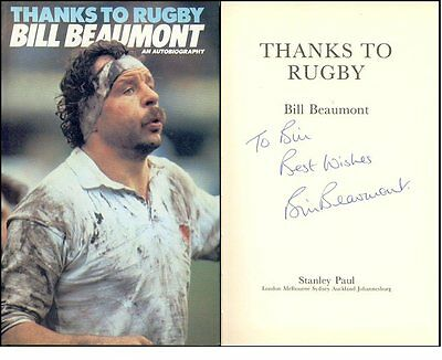 """Signed autobiography: """"BILL BEAUMONT Thanks To Rugby"""""""