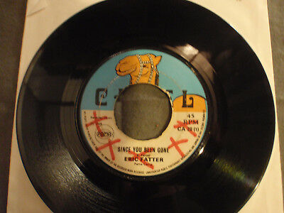 """7"""" Eric Fatter/Winston Hines*Since You Been Gone/Cool Down*Camel*Reggae"""