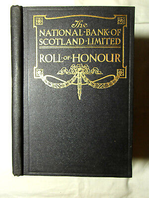 Roll of Honour 1914-1918 of the National Bank of Scotland - 1st Hardback c1922