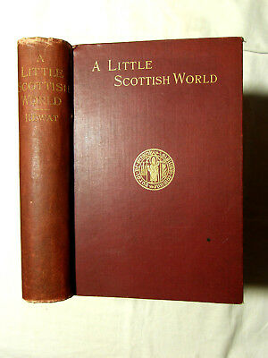 A Little Scottish World - Annals of Monkton & Prestwick Ayrshire by Hewat c1896