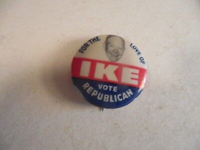 Presidential Pin Back Campaign Button Eisenhower For The Love Of IKE Republican