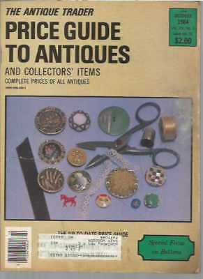 The Antique Trader Price Guide To Antiques and Collectors' Items October 1984