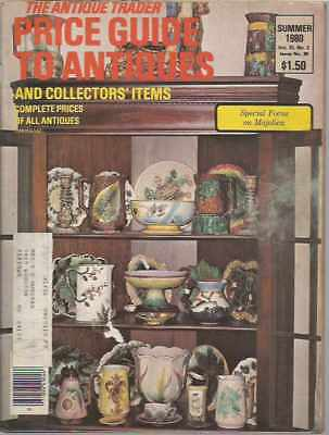 The Antique Trader Price Guide To Antiques and Collectors' Items Summer 1980