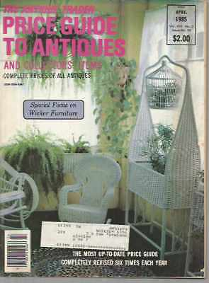 The Antique Trader Price Guide To Antiques and Collectors' Items April 1985