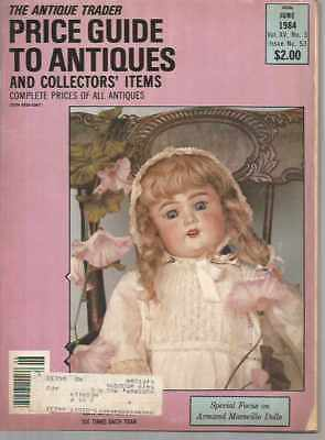The Antique Trader Price Guide To Antiques and Collectors' Items June 1984