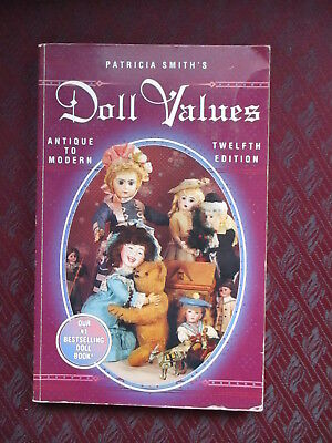 Patricia Smith's Doll Values, Antique to Modern 12 Edition 1996