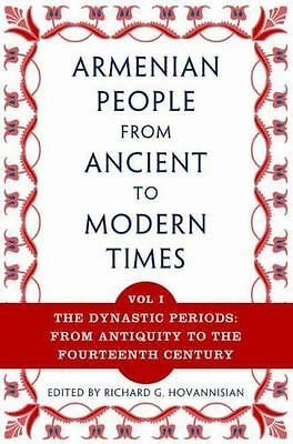 The Armenian People From Ancient to Modern Times, Volume I: The Dynastic Periods