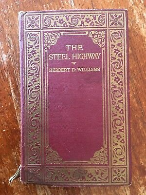 THE STEEL HIGHWAY by HD Williams old book railways trains