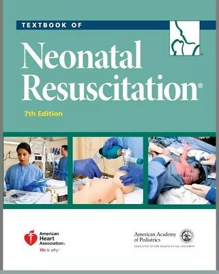 Textbook of Neonatal Resuscitation NRP 7th Edition (PDF - E-B00k)