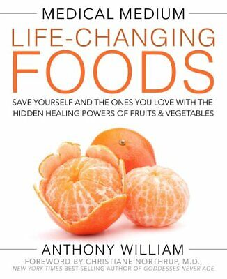 Medical Medium Life-Changing Foods Save Yourself and the Ones Y... 9781401948320