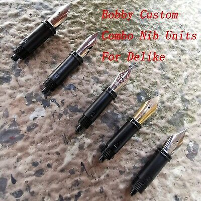 Bobby Combo Nib Units Or Stub 1.1MM For Delike Alpha Resin New Moon Fountain Pen