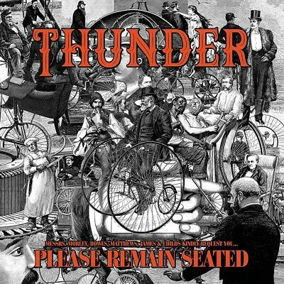 Thunder Please Remain Seated Vinyl LP Brand New Pre Order 18/01/19