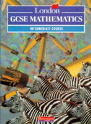 London General Certificate of Secondary Education Mathematics: Intermediate Book