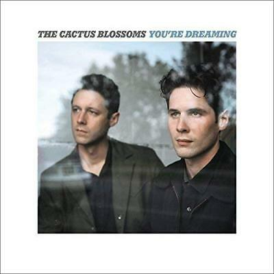 Cactus Blossoms-You`re Dreaming Vinyl Lp New