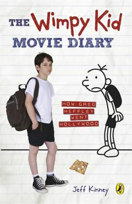 The Wimpy Kid Movie Diary: How Greg Heffley Went Hollywood, Kinney, Jeff, Used;
