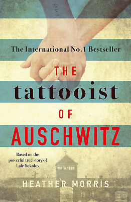 The Tattooist of Auschwitz: the heart-breaking and unforgettable New Paperback