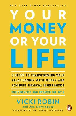 Your Money or Your Life: 9 Steps to Transforming Your Relationship with Mo [PDF]