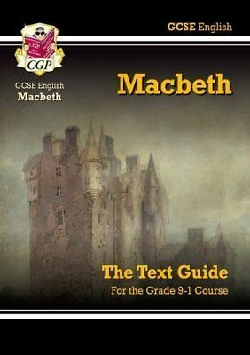 Grade 9-1 GCSE English Shakespeare Text Guide - Macbeth (CGP Revision)...