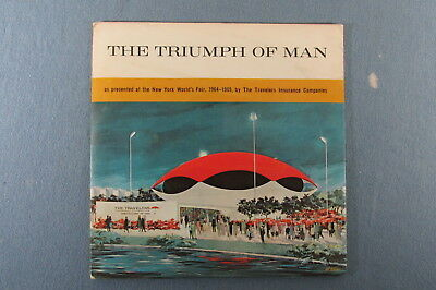 "TRAVELERS INSURANCE 1964 New York Worlds Fair 33rpm 7"" LP Record TRIUMPH OF MAN"