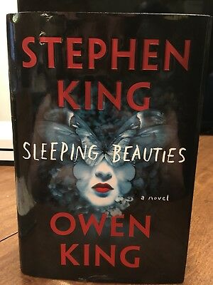 Sleeping Beauties By Stephen King And Owen King 2017 Hardcover