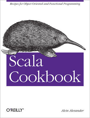 Scala Cookbook, P.D.F Book by O'Reilly, Recipes for Object-Oriented &Functional