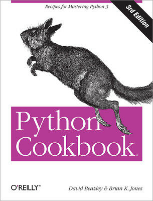 Python Cookbook, 3rd Edition, PDF Book by O'Reilly, Recipes for Mastering Python