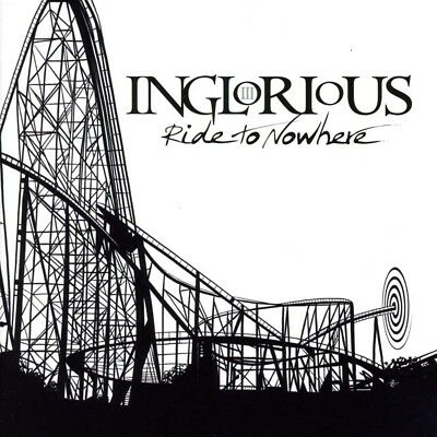 Inglorious Ride To Nowhere CD Brand New 2019