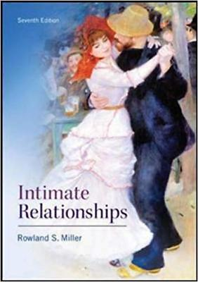 Intimate Relationships by Rowland S. Miller 2014 7th Edition (EB00K,PDF)