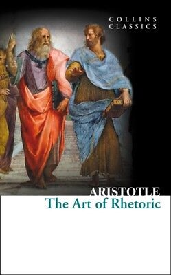 The Art of Rhetoric (Collins Classics) (Paperback)